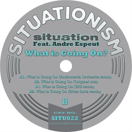 situation-feat-andre-espeut-what-is-going-on