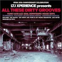 ltj-xperience-all-these-dirty-groove