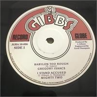 gregory-isaacs-mighty-two-junior-byles-mighty-two-babylon-too-rough-heart-and-soul