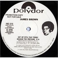 james-brown-get-up-offa-that-thing-release-the-pressure