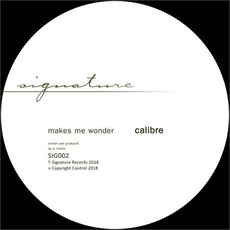 calibre-makes-me-wonder-got-to-have-you