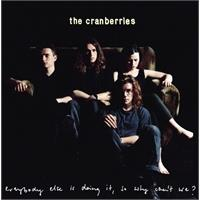 the-cranberries-everybody-else-is-doing-it-so-why-can-t-we