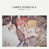 various-artists-family-horror-x-good-times