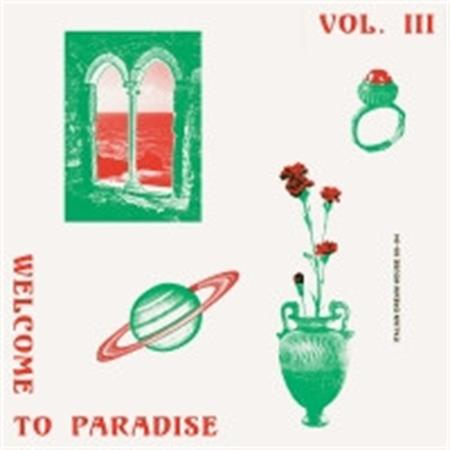 various-artists-welcome-to-paradise-italian-dream-house-90-94-vol-3