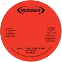 makers-don-t-challenge-me