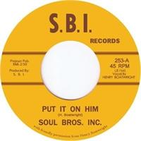 soul-brothers-inc-put-it-on-him
