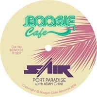 sair-feat-adam-chini-port-paradise