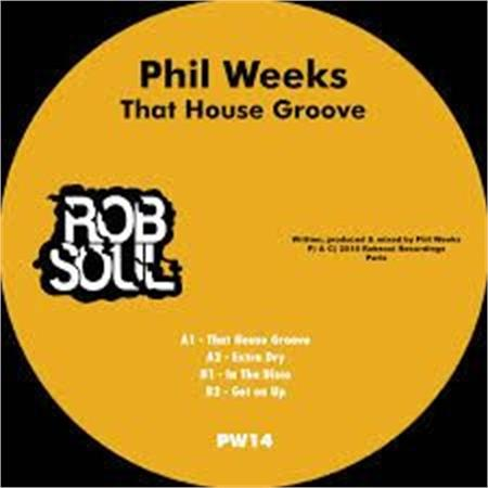 phil-weeks-that-house-groove