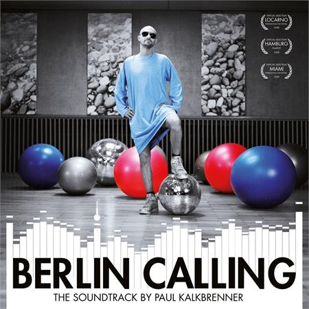 paul-kalkbrenner-berlin-calling-the-soundtrack