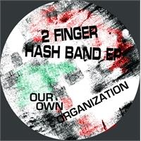 our-own-organization-2-finger-hash-band-ep