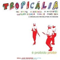 soul-jazz-records-presents-tropicalia-sub-title-a-brazilian-revolution-in-sound