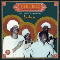 various-artists-two-niles-to-sing-a-melody-the-violins-synths-of-sudan
