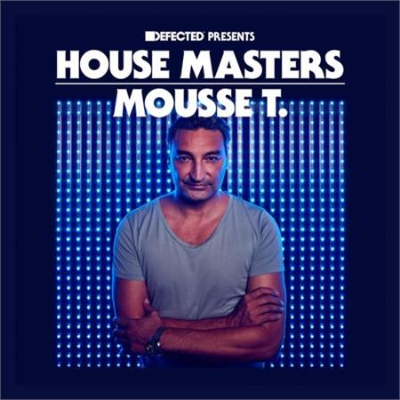 mousse-t-defected-presents-house-masters