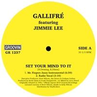 gallifre-feat-jimmie-lee-set-your-mind-to-it