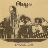 ofege-try-and-love