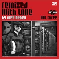 various-artists-remixed-with-love-by-joey-negro-vol-3-part-one