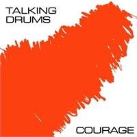 talking-drums-courage