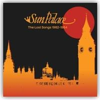 sunpalace-the-lost-songs-1982-1984