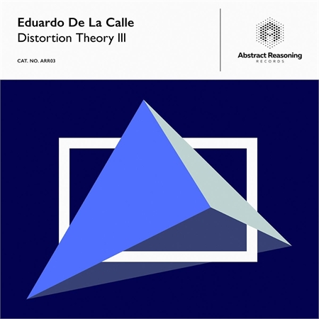 eduardo-de-la-calle-distortion-theory-iii