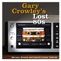 various-artists-gary-crowley-s-lost-80s