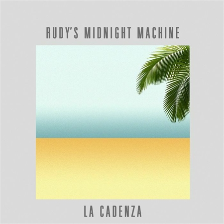 rudy-s-midnight-machine-la-cadenza