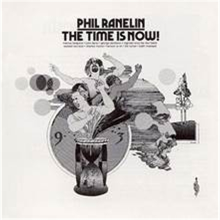 phil-ranelin-the-time-is-now
