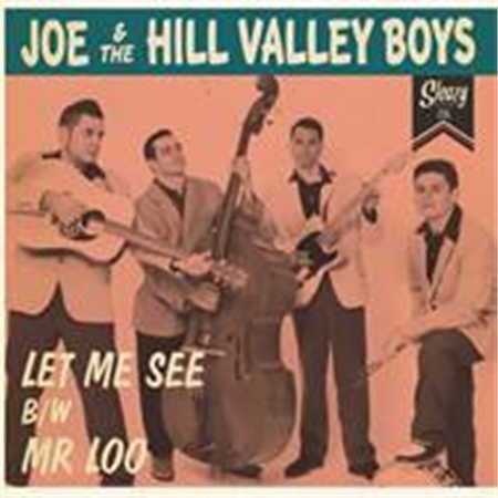 joe-the-hill-valley-boys-let-me-see