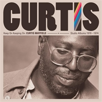curtis-mayfield-keep-on-keeping-on-curtis-mayfield-studio-albums-1970-1974
