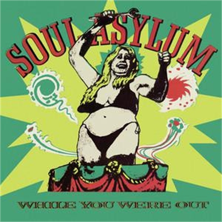 soul-asylum-while-you-were-out-clam-dip-other-delights
