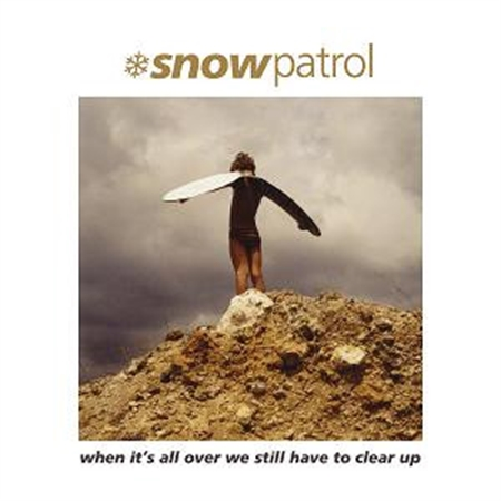 snow-patrol-when-it-s-all-over-we-still-have-to-clear-up