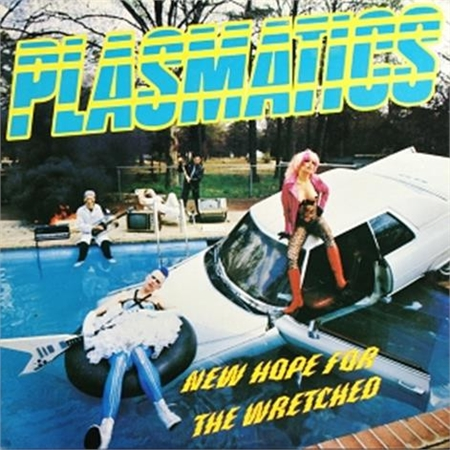 plasmatics-new-hope-for-the-wretched
