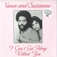 vance-and-suzzanne-i-can-t-get-along-without-you