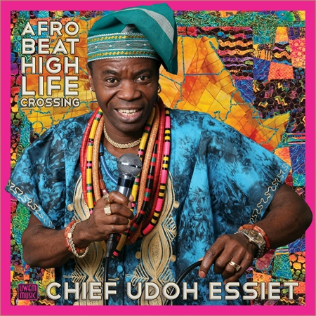 chief-udoh-essiet-afrobeat-highlife-crossing