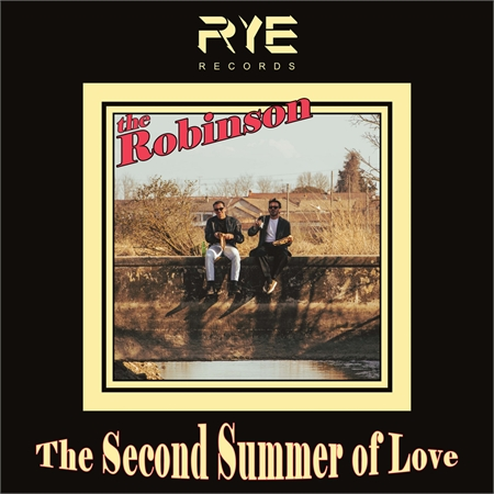 the-robinson-the-second-summer-of-love