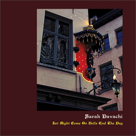 sarah-davachi-let-night-come-on-bells-end-the-day