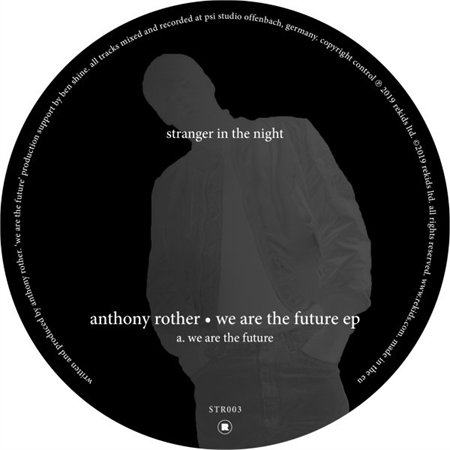 anthony-rother-we-are-the-future-ep