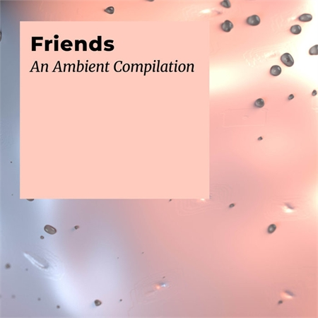 various-friends-an-ambient-compilation