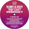 bobby-steve-feat-byron-stingily-they-can-t-understand-it_image_2
