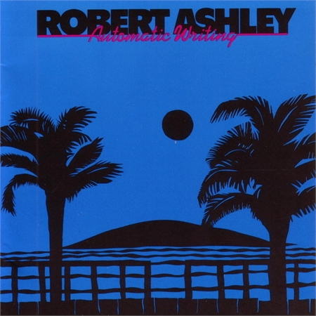 robert-ashley-automatic-writing