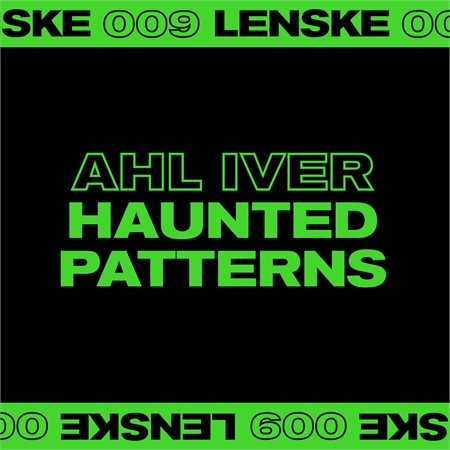 ahl-iver-haunted-patterns-ep