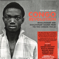soul-jazz-records-presents-congo-revolution-revolutionary-and-evolutionary-sounds-from-the-two-congos-1955-62