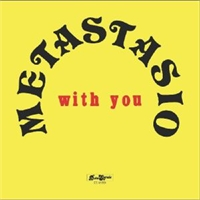 metastasio-with-you