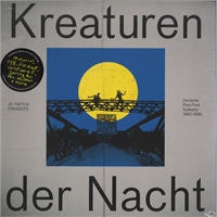 various-artists-jd-twitch-kreaturen-der-nacht-1980-1985-deutsche-post-punk-subkultur