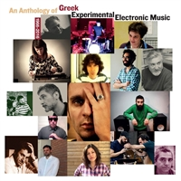 various-artists-an-anthology-of-greek-experimental-electronic-music-1966-2016