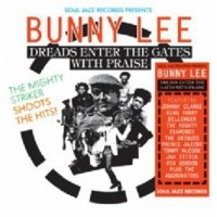various-artists-soul-jazz-records-presents-bunny-lee-dreads-enter-the-gates