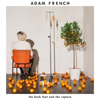adam-french-the-back-foot-and-the-rapture