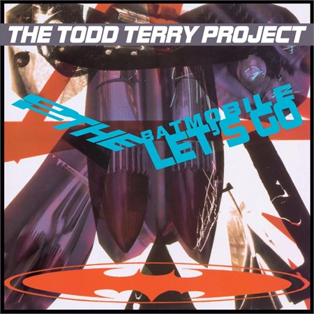 todd-terry-project-to-the-batmobile-let-s-go