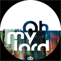 danilo-braca-oh-my-lord-remixes-pt-2