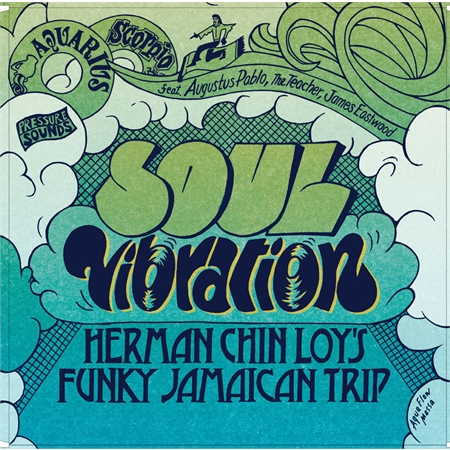 various-artists-soul-vibrations-herman-chin-loy-s-funky-jamaican-trip