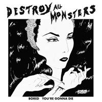 destroy-all-monsters-bored-b-w-you-re-gonna-die